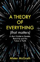 A Theory of Everything (That ...