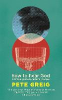 How to Hear God: A Simple Guide for...