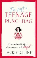 I'm Just a Teenage Punchbag: THE BIG...