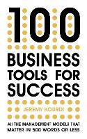 100 Business Tools For Success: All...
