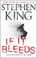 If It Bleeds: a stand-alone sequel to...