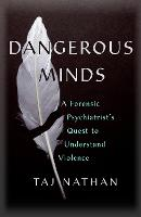 Dangerous Minds: A Forensic...