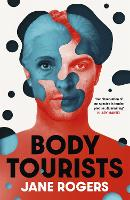 Body Tourists: The gripping,...