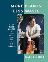 More Plants Less Waste: Plant-based...