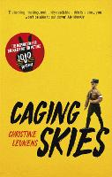 Caging Skies: THE INSPIRATION FOR THE...