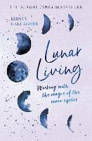 Lunar Living: Working with the Magic...