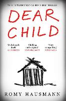 Dear Child: The twisty thriller that...