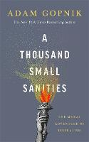 A Thousand Small Sanities: The Moral...