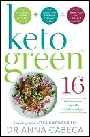 Keto-Green 16: The Fat-Burning Power...