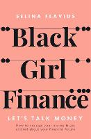Black Girl Finance: Let's Talk Money