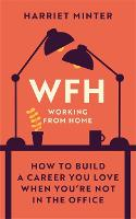 WFH (Working From Home): How to build...