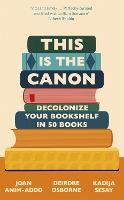 This is the Canon: Decolonise Your...