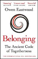 Belonging: The Ancient Code of...
