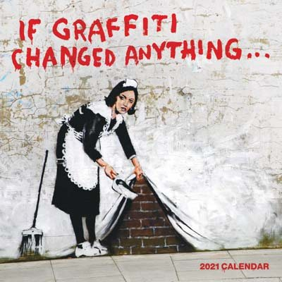 If Graffiti Changed Anything Wall...