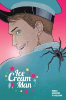 Ice Cream Man Volume 2: Strange...