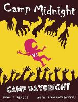 Camp Midnight Volume 2: Camp Midnight...