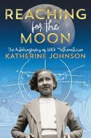 Reaching for the Moon: The...