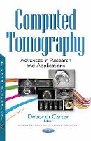 Computed Tomography: Advances in...