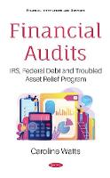 Financial Audits: IRS, Federal Debt...