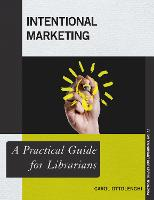 Intentional Marketing: A Practical...