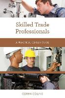 Skilled Trade Professionals: A...