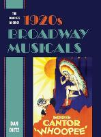 The Complete Book of 1920s Broadway...