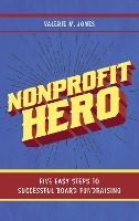 Nonprofit Hero: Five Easy Steps to...