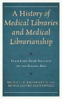 A History of Medical Libraries and...