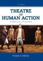 Theatre as Human Action: An...