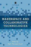 Makerspace and Collaborative...