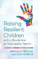 Raising Resilient Children with a...