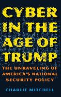 Cyber in the Age of Trump: The...
