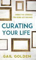 Curating Your Life: Ending the...