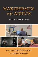 Makerspaces for Adults: Best ...