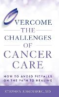 Overcome the Challenges of Cancer...