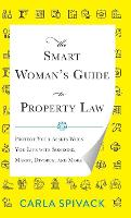 The Smart Woman's Guide to Property...