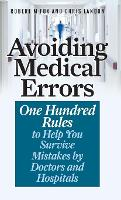 Avoiding Medical Errors: One Hundred...