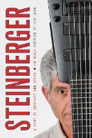 Steinberger: A Story of Creativity ...
