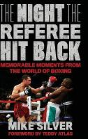 The Night the Referee Hit Back:...