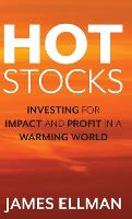 Hot Stocks: Investing for Impact and...