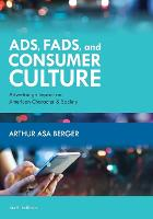 Ads, Fads, and Consumer Culture:...