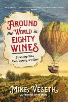 Around the World in Eighty Wines:...