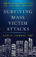 Surviving Mass Victim Attacks: What ...