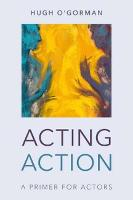 Acting Action: A Primer for Actors