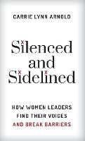 Silenced and Sidelined: How Women...