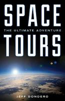 Space Tours: The Ultimate Adventure