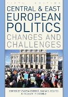 Central and East European Politics:...