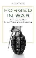 Forged in War: How a Century of War...