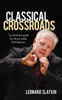 Classical Crossroads: The Path ...