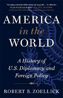 America in the World: A History of...